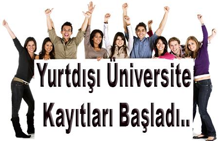 Yurtdışı Üniversiteleri Kayıtları Başladı