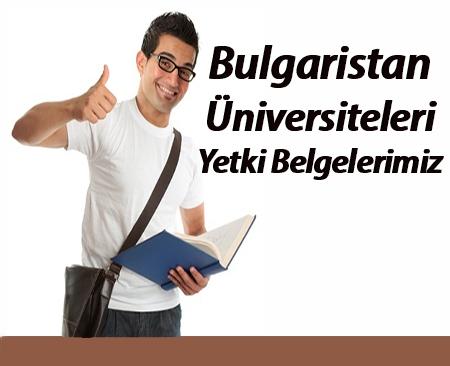 Bulgaristan Üniversiteleri Yetki Belgelerimiz.